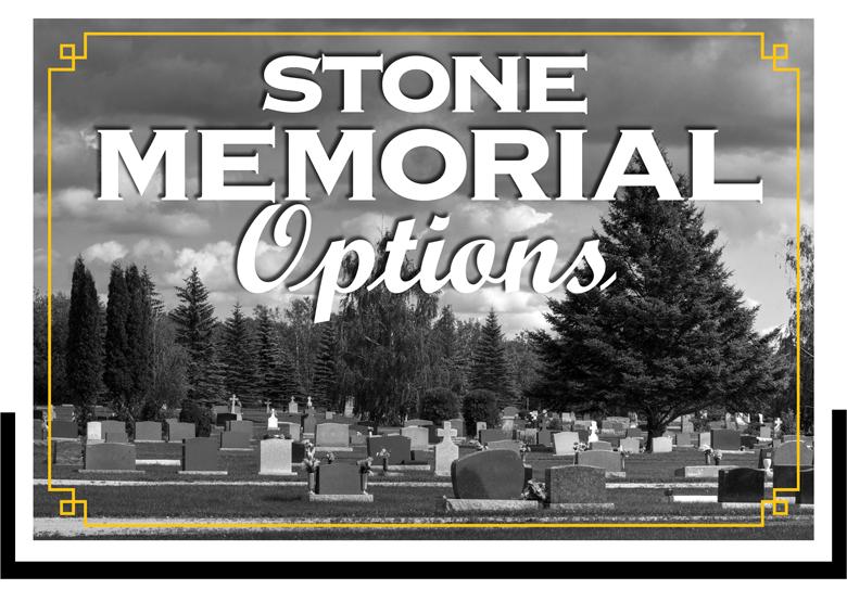 Stone Memorial Options - Kotecki Family Memorials